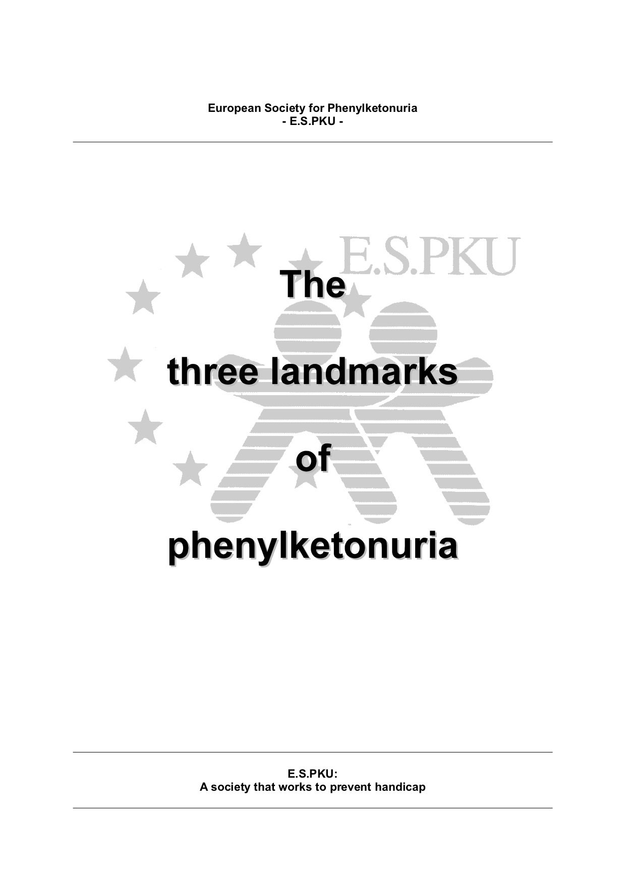 The Three Landmarks of Phenylketonuria